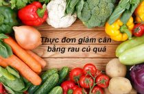 Thực đơn giảm cân bằng rau củ quả tại nhà